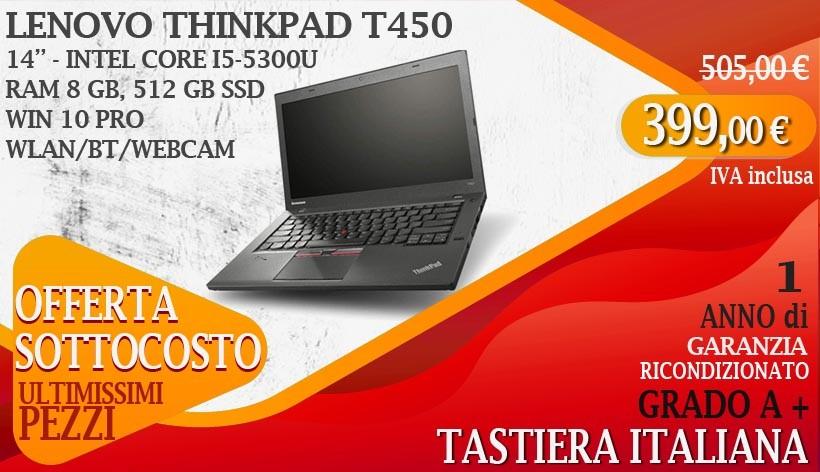 Lenovo ThinkPad T450 - 14 pollici - Intel Core i5-5300U, RAM 8 GB, 512 GB SSD, WebCam, Win 10 Pro