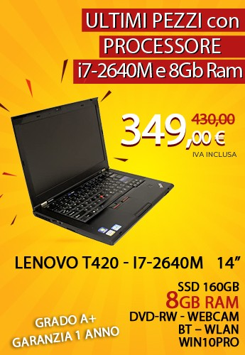 Lenovo T420 i7-2640M - 14 pollici - 8GB RAM - SSD 160 GB - DVD-RW - WEBCAM - BT - WLAN - WIN 10 PRO